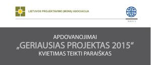 """Dalyvaukite konkurse """"Geriausias projektas 2015"""": renka Projektavimo įmonių asociacija"""