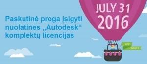 """Paskutinė proga įsigyti nuolatines """"Autodesk"""" licencijas - tik iki liepos 31 d.!"""