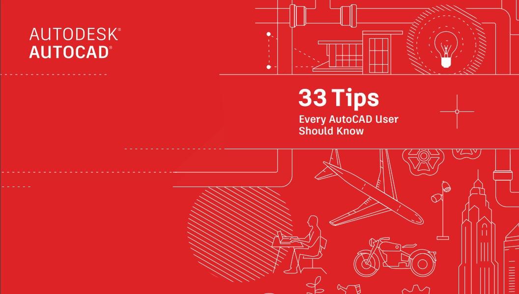 """33 patarimai """"AutoCAD"""" naudotojams"""