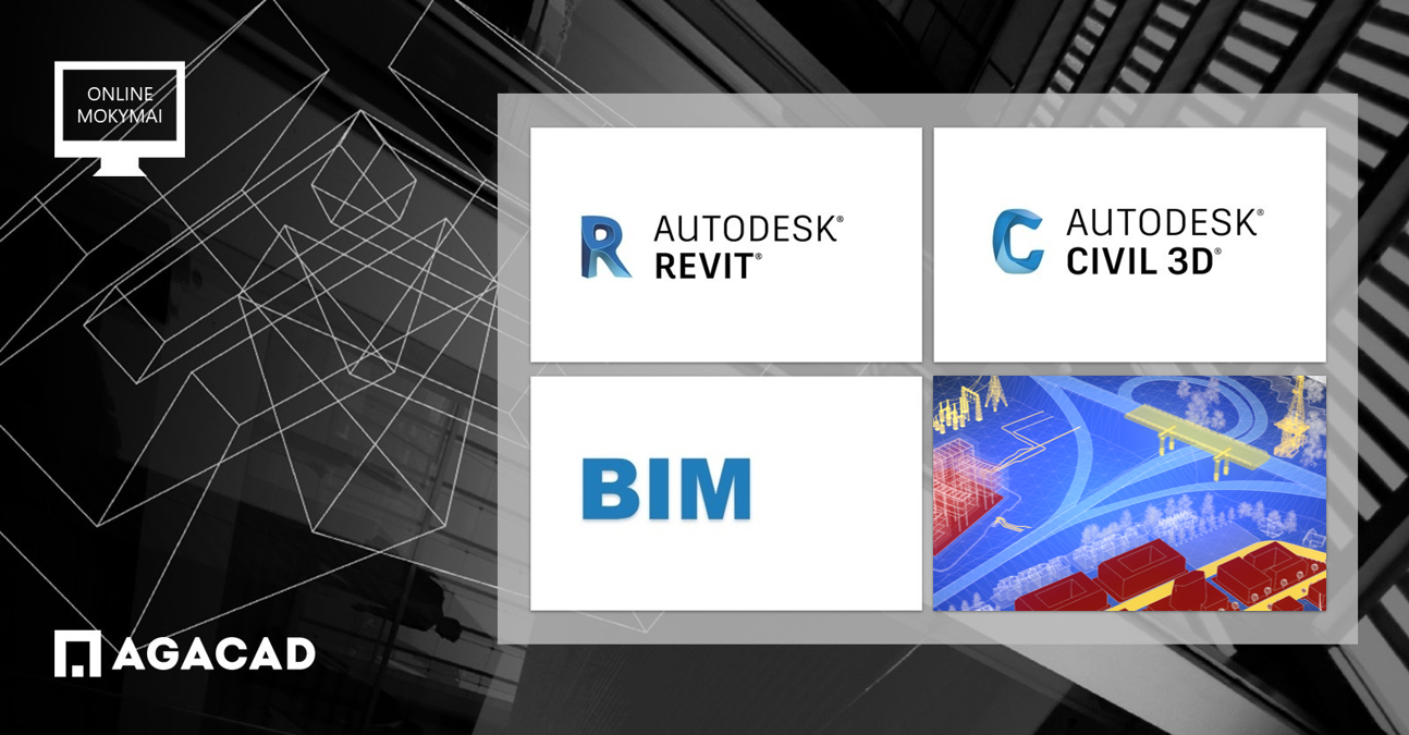 Revit, Civil 3D, BIM mokymai | AGACAD